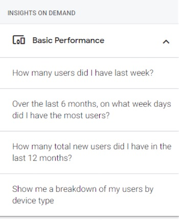 Typical questions in the Insights On Demand section include How many users did I have last week? and How many total new users did I have in the last 12 months?