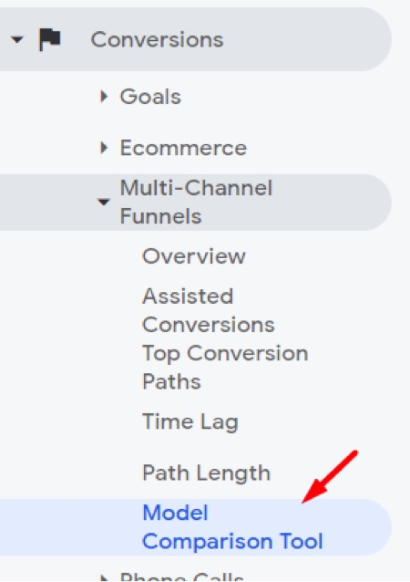 Go to Conversions  Multi-Channel Funnels  Model Comparison Tool in Google Analytics.