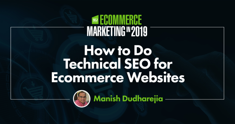 How to Do Technical SEO for Ecommerce Websites