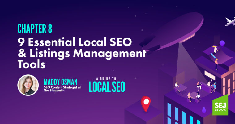 9 Essential Local SEO  Listings Management Tools